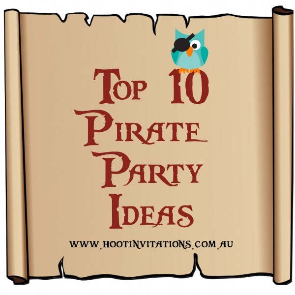 Top 10 Pirate Party ideas